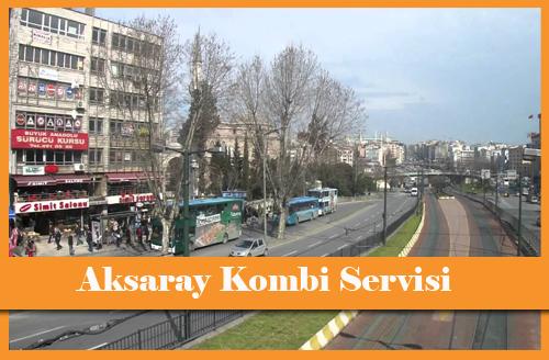 Aksaray Kombi Servisi