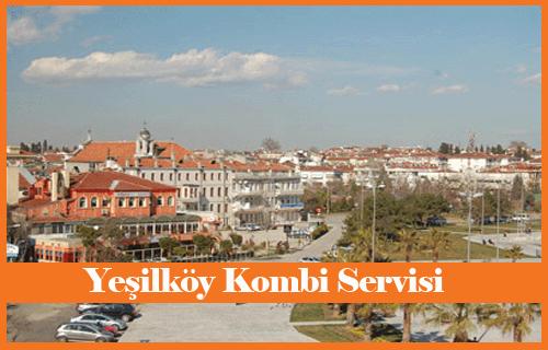 Yeşilköy Kombi Servisi